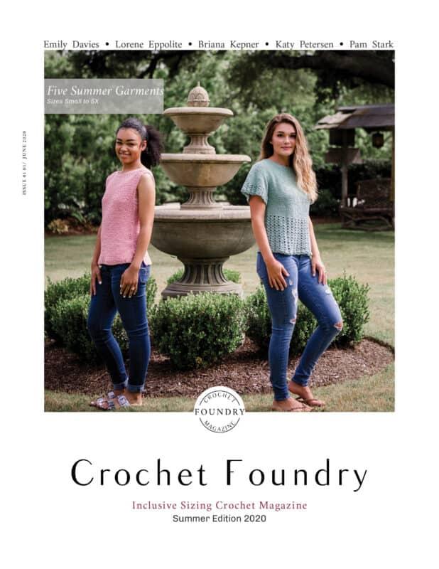 Crochet Foundry Magazine June 2020
